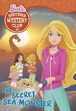 The Secret Sea Monster (Barbie Sisters Mystery Club)