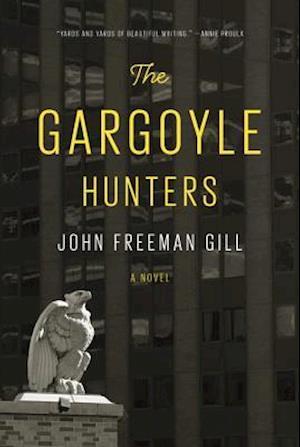 The Gargoyle Hunters af John Freeman Gill