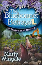 Bluebonnet Betrayal (Potting Shed Mystery)
