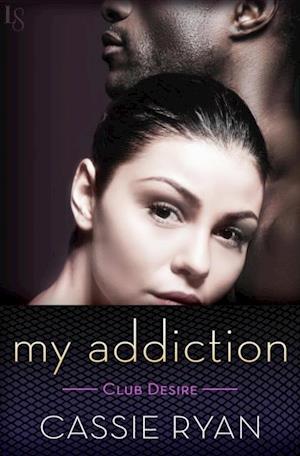 My Addiction af Cassie Ryan