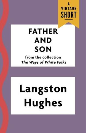 Father and Son af Langston Hughes