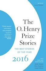 The O. Henry Prize Stories 2016 (O Henry Prize Stories)