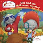 Ella and the Halloween Mystery (Ella the Elephant)