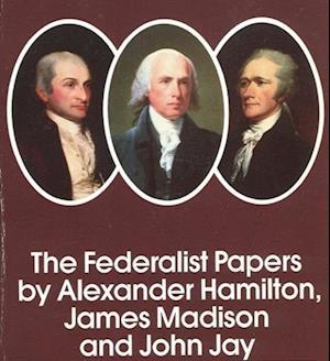 Federalist Papers af Alexander Hamilton