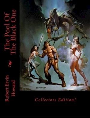 Pool Of The Black One (Conan) af Robert Ervin Howard
