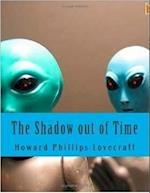 Shadow out of Time af Howard Phillips Lovecraft