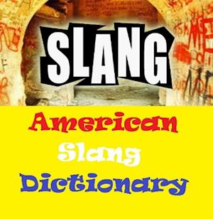 American Slang Dictionary af James Maitland