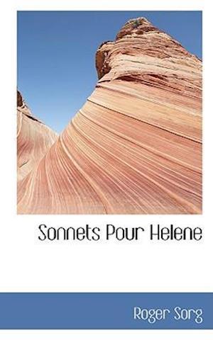 Sonnets Pour Helene af Roger Sorg
