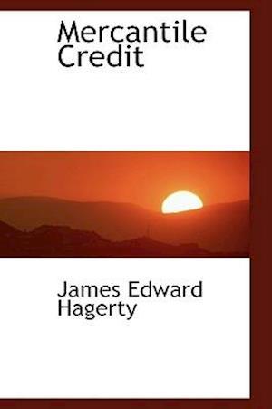 Mercantile Credit af James Edward Hagerty