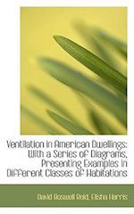 Ventilation in American Dwellings af David Boswell Reid