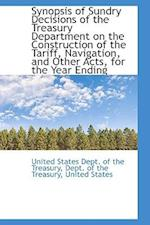 Synopsis of Sundry Decisions of the Treasury Department on the Construction of the Tariff, Navigatio af United States Dept Of The Treasury