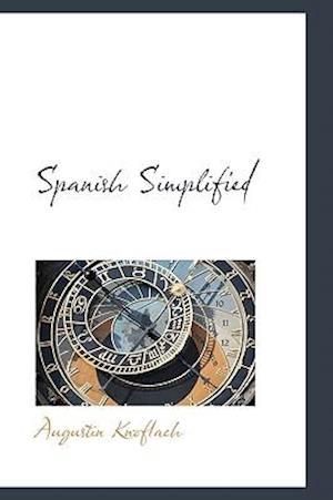 Spanish Simplified af Augustin Knoflach