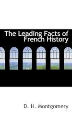 The Leading Facts of French History af D. H. Montgomery