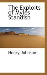 The Exploits of Myles Standish af Henry Johnson