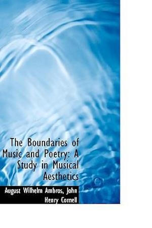 The Boundaries of Music and Poetry af August Wilhelm Ambros