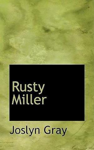 Rusty Miller af Joslyn Gray