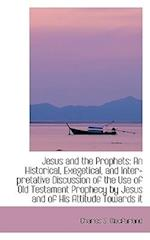 Jesus and the Prophets af Charles S. Macfarland