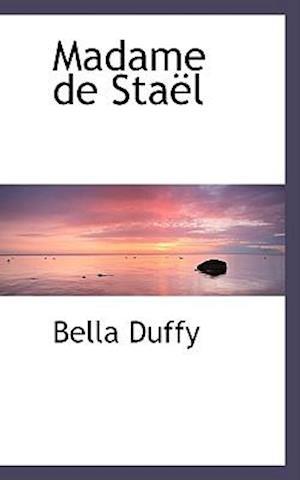 Madame de Sta L af Bella Duffy