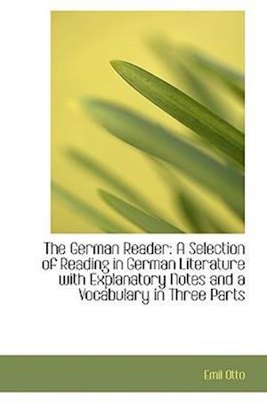 The German Reader af Emil Otto