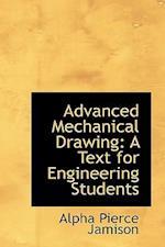Advanced Mechanical Drawing af Alpha Pierce Jamison