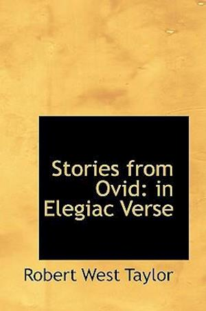Stories from Ovid af Robert West Taylor