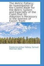 The Metric Fallacy af Frederick Arthur Halsey