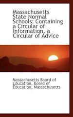 Massachusetts State Normal Schools af Massachusetts Board Of Education