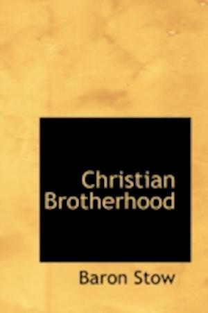 Christian Brotherhood af Baron Stow