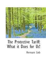 The Protective Tariff af Hermann Lieb