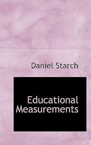 Educational Measurements af Daniel Starch