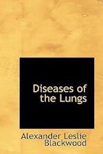 Diseases of the Lungs af Alexander Leslie Blackwood