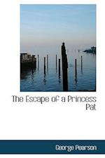 The Escape of a Princess Pat af George Pearson