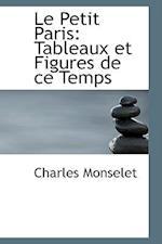 Le Petit Paris af Charles Monselet