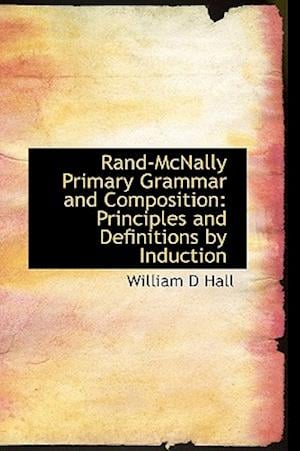 Rand-McNally Primary Grammar and Composition af William D. Hall