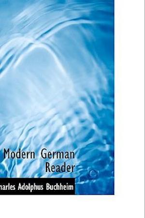 Modern German Reader af Charles Adolphus Buchheim