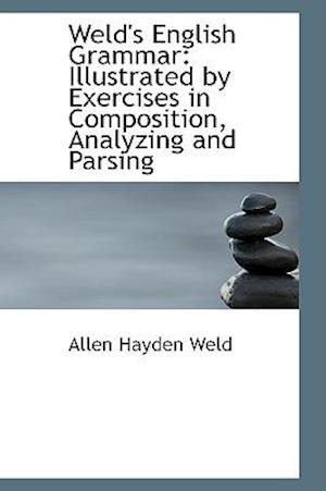 Weld's English Grammar af Allen Hayden Weld