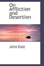 On Affliction and Desertion af John East