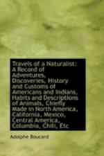 Travels of a Naturalist af Adolphe Boucard