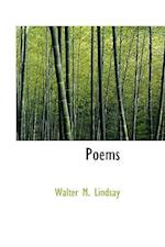 Poems af Walter M. Lindsay