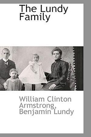 The Lundy Family af William Clinton Armstrong