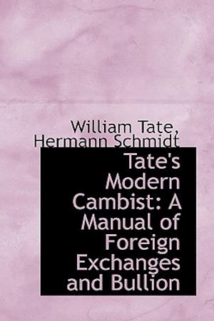 Tate's Modern Cambist af William Tate