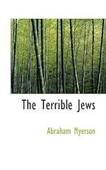 The Terrible Jews af Abraham Myerson