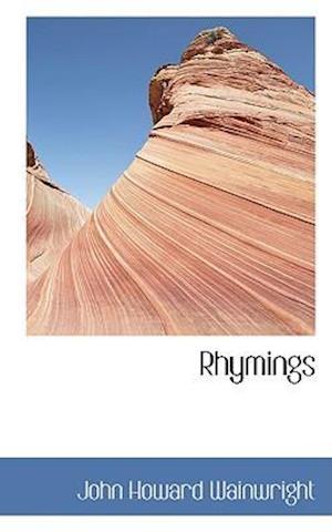 Rhymings af John Howard Wainwright
