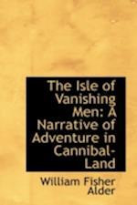 The Isle of Vanishing Men af William Fisher Alder