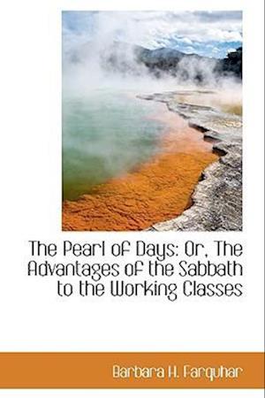 The Pearl of Days af Barbara H. Farquhar