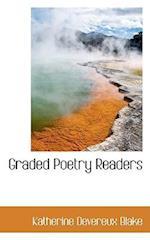 Graded Poetry Readers af Katherine Devereux Blake