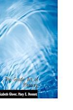 The Gentle Art of Pleasing af Elizabeth Glover
