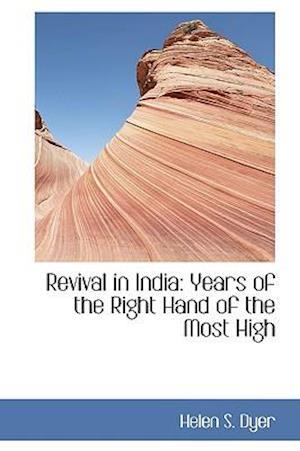 Revival in India af Helen S. Dyer