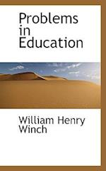 Problems in Education af William Henry Winch