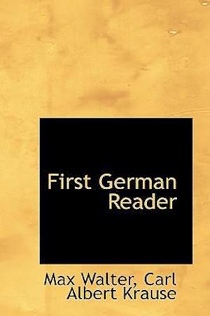First German Reader af Max Walter